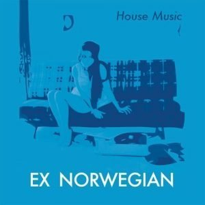 Ex Norwegian - House Music (DVG) cover