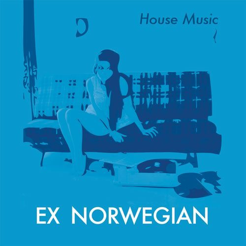 Ex Norwegian - House Music (DVG) cover