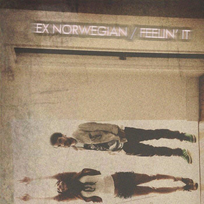 Ex Norwegian - Feelin' It single cover