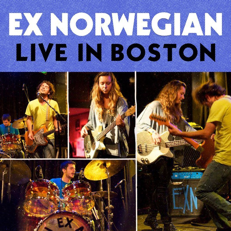 Ex Norwegian - Live In Boston