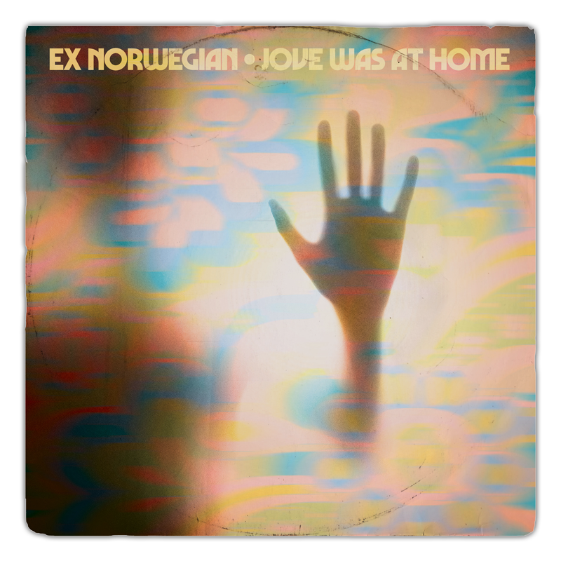 Ex Norwegian - Jove Was At Home single cover