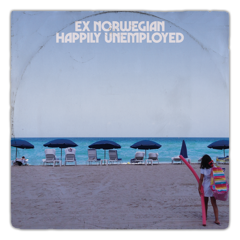 Ex Norwegian - Happily Unemployed cover