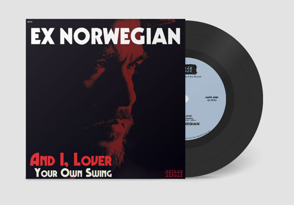 Ex Norwegian - And I, Lover picture sleeve